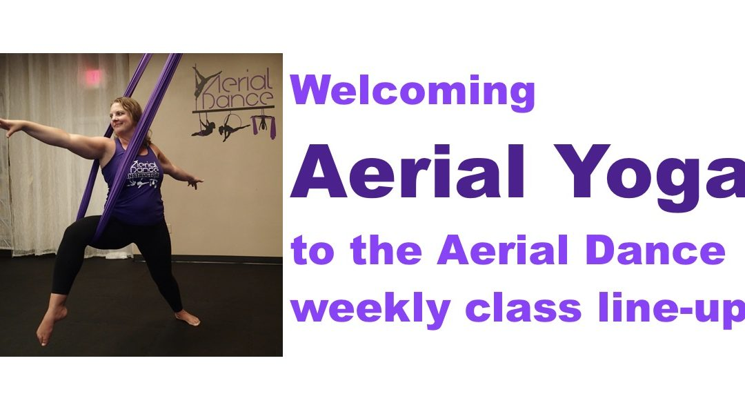 Starting Aerial Yoga….why now…
